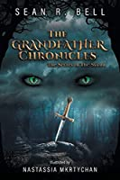 The Secret of The Sword (The Grandfather Chronicles)