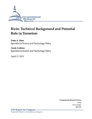 Ricin: Technical Background and Potential Role in Terrorism (English Edition)