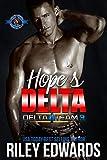 Hope's Delta (Special Forces: Operation Alpha) (Delta Team Three Book 5)