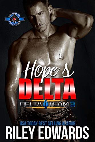 Hope's Delta (Special Forces: Operation Alpha) (Delta Team Three Book