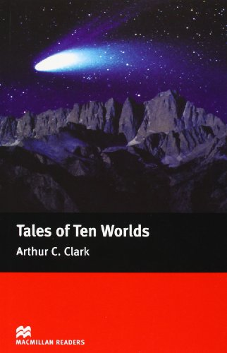 Macmillan Readers Tales Of Ten Worlds Elementary