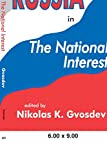 Russia in the National Interest - Nikolas K. Gvosdev
