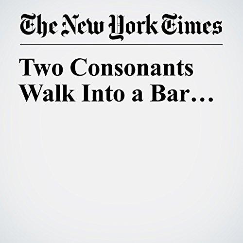 Two Consonants Walk Into a Bar… copertina