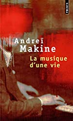 La Musique d'une vie d'Andreï Makine