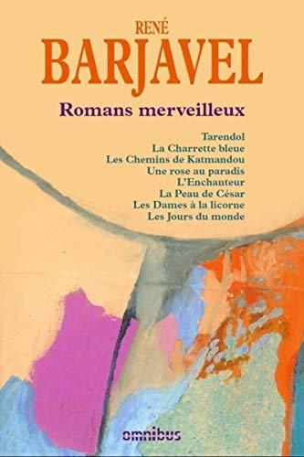 Romans merveilleux (N. éd.)