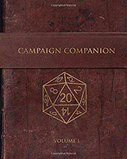 Campaign Companion: GM or Player Resource Notebook to take your tabletop RPG to the next level (Volume)