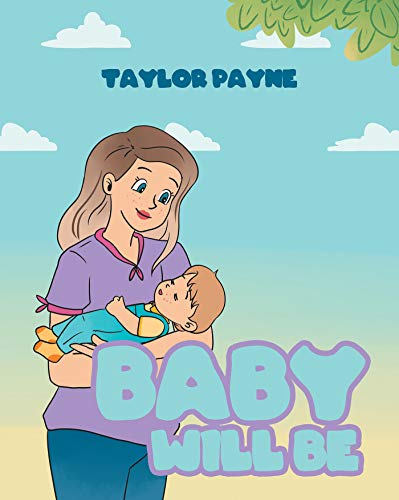 Baby Will Be (English Edition)
