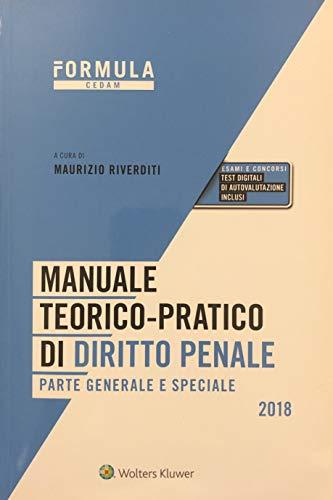 Manuale teorico-pratico di diritto penale. Parte generale e speciale