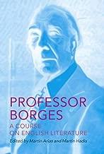 Professor Borges: A Course on English Literature