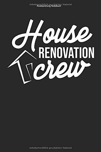 Restaurierung Notizbuch: 100 Seiten | Kariert | Wohnung Haus Modernisieren Team Gebäude