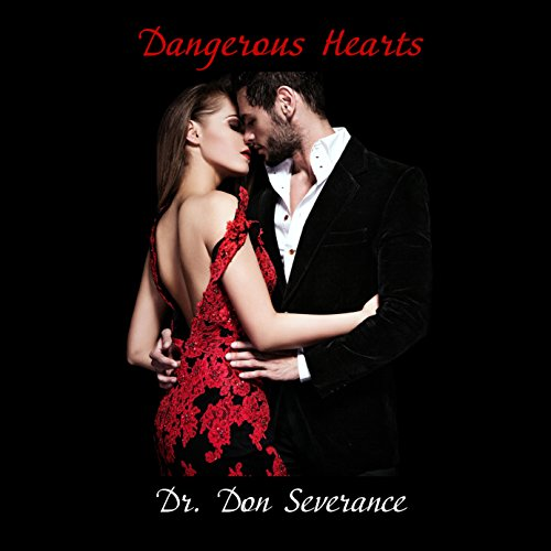 Dangerous Hearts: Who Not to Love audiobook cover art