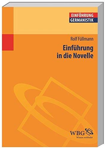 Einführung in die Novelle (Germanistik kompakt)