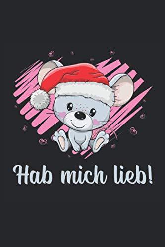 HAB MICH LIEB!: Notizbuch I Journal I Planer I A5 blanko Rahmen mit 120 Seiten I Glanz Cover I Maus, Mäuse, Liebe