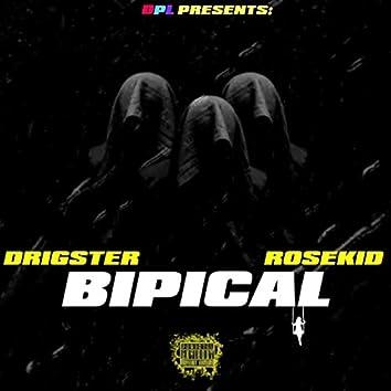 Bipical (feat. Ro$ekid)