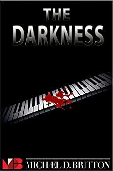 The Darkness by [Michael D. Britton]