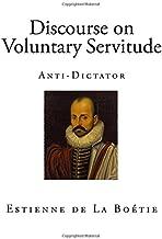Discourse on Voluntary Servitude: Anti-Dictator (Full English Translation)