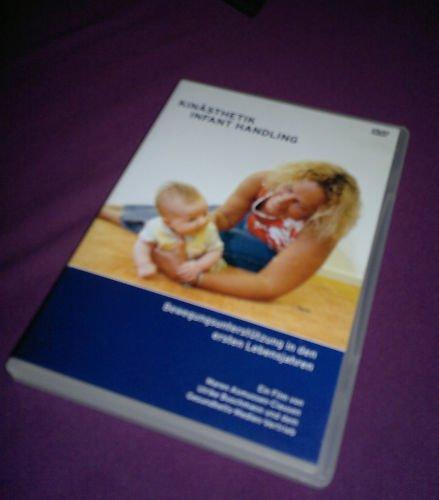 Kinästhetik Infant Handling: Bewegungsunterstützung in den ersten Lebensjahren. Dt. /Engl.