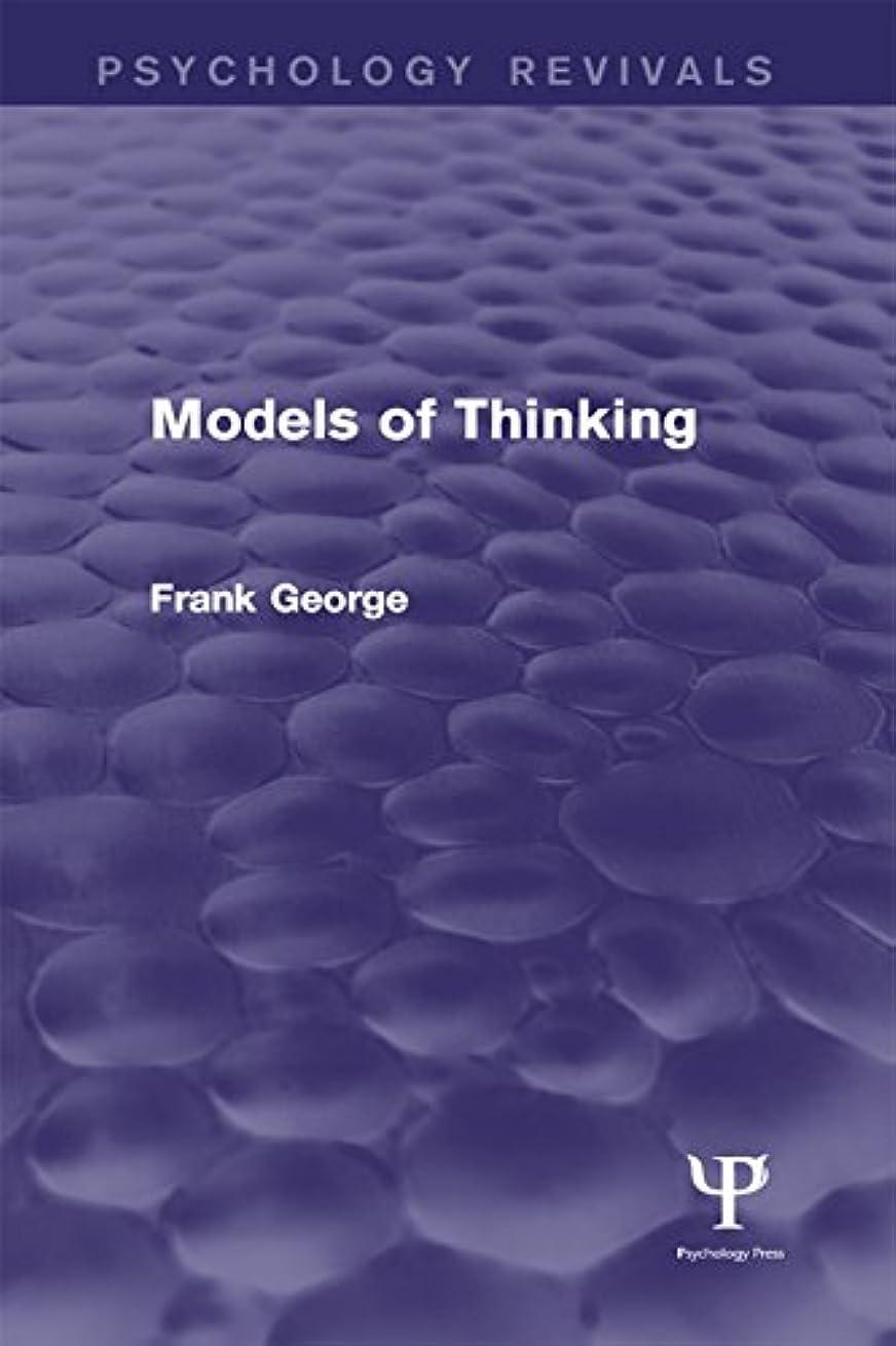 肉腫緩む禁止するModels of Thinking (Psychology Revivals) (English Edition)