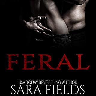 Feral                    Written by:                                                                                                                                 Sara Fields                               Narrated by:                                                                                                                                 Bo Alexander                      Length: 4 hrs and 7 mins     Not rated yet     Overall 0.0