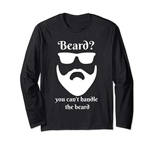 Bart? Sie können den Bart lustig nicht anfassen  Langarmshirt