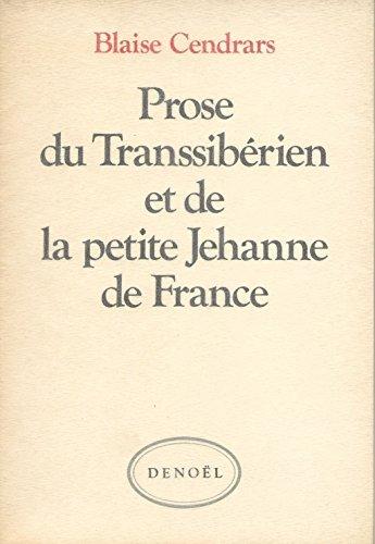 Prose du Transsibérien et de la petite Jehanne de France.