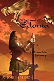 The Land of Edonia: Malachi's Journey