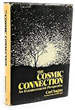 The Cosmic Connection An Extraterrestrial Perspective by Carl Sagan 1973 HC w/DJ