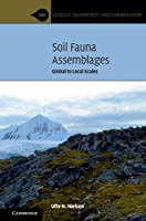 Soil Fauna Assemblages: Global to Local Scales (Ecology, Biodiversity and Conservation)