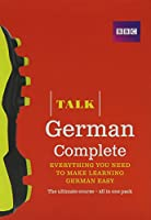 Talk German Complete (Book/CD Pack): Everything you need to make learning German easy