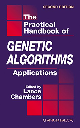 The Practical Handbook of Genetic Algorithms: Applications, Second Edition (English Edition)