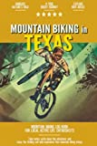 Mountain Biking in Texas: Mountain Biking Log Book for Local State Outdoor Activity Enthusiasts   Document Your Thrilling Downhill Adventures   Build Endurance & Stay Fit with Cycling