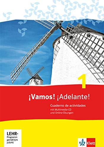¡Vamos! ¡Adelante! 1: Cuaderno de actividades mit Mediensammlung und Online-Übungen 1. Lernjahr (¡Vamos! ¡Adelante! Spanisch als 2. Fremdsprache. Ausgabe ab 2014)