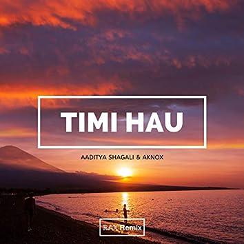 Timi Hau (Remix)