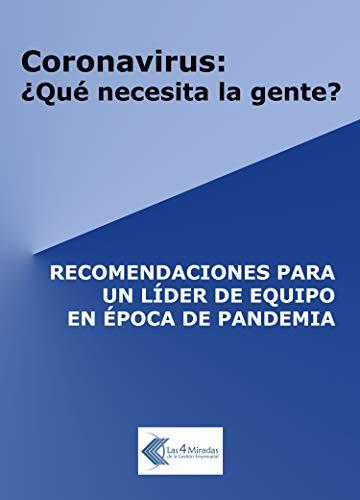 Book's Cover of Coronavirus: ¿qué necesita la gente?: Recomendaciones para un líder de equipo en época de pandemia Versión Kindle