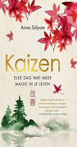Kaizen: elke dag wat meer magie in je leven