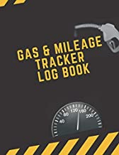 Gas & Mileage Tracker Log Book: Car Journal and Automotive Vehicle Fuel Log Notebook 8.5