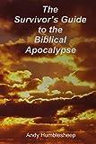 The Survivor's Guide to the Biblical Apocalypse