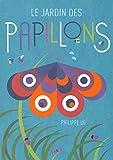 Le jardin des papillons · Livre pop-up · Album dès 3 ans
