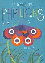 Le jardin des papillons de Philippe UG