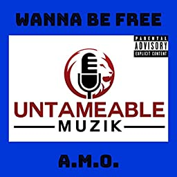 Wanna be free [Explicit] by A M O  on Amazon Music Unlimited