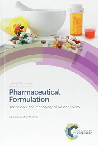 Pharmaceutical Formulation: The Science and Technology of Dosage Forms (Drug Discovery)