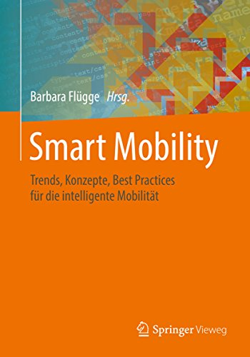 Smart Mobility: Trends, Konzepte, Best Practices für die intelligente Mobilität