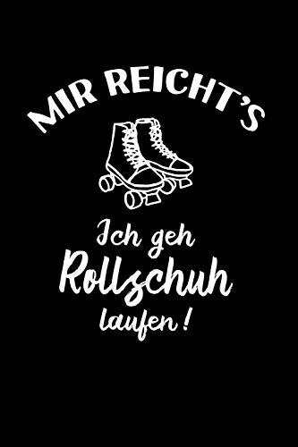 Rollerskates: Ich geh Rollschuh laufen!: Notizbuch / Notizheft für Roller-Skates Roller Derby Disco 80er A5 (6x9in) liniert mit Linien