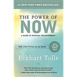 The Power of Now: A Guide to Spiritual Enlightenment Kindle Edition