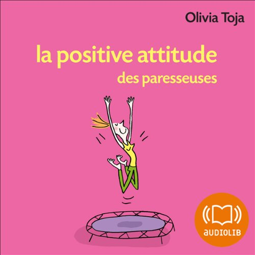 La positive attitude des paresseuses  audiobook cover art