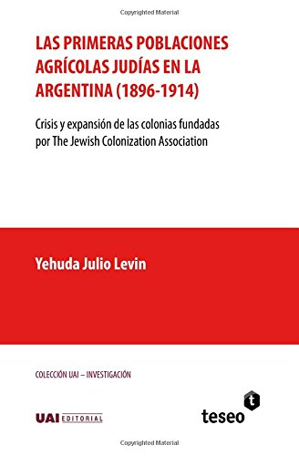 Las primeras poblaciones agrícolas judías en la Argentina