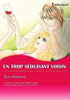 Un Trop Séduisant Voisin:Harlequin Manga (French Edition)