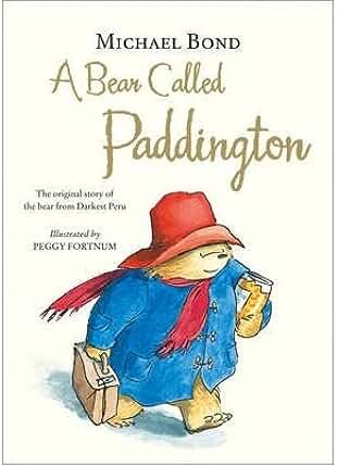 [ A BEAR CALLED PADDINGTON BY BOND, MICHAEL](AUTHOR)HARDBACK