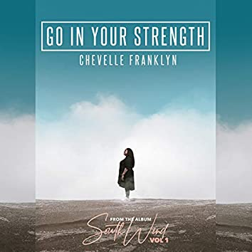 Go in Your Strength