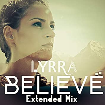 Believe (Extended Mix)